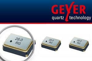 News from GEYER - Reliable Supplier of Crystals and Oscillators